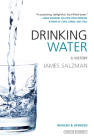 Drinking Water: A History (Revised Edition) Cover Image