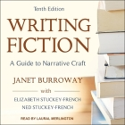 Writing Fiction, Tenth Edition Lib/E: A Guide to Narrative Craft Cover Image