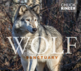 Wolf Sanctuary: The Wolves of Speedwell Forge Cover Image