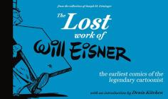 The Lost Work of Will Eisner Cover Image