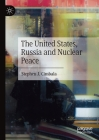 The United States, Russia and Nuclear Peace Cover Image