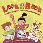 Look At My Book!: How Kids Can Write & Illustrate Terrific Books Cover Image
