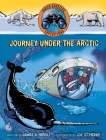 Journey under the Arctic (Fabien Cousteau Expeditions) Cover Image