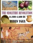 The Neolithic Revolution Cover Image