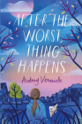 After the Worst Thing Happens Cover Image