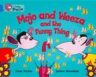 Mojo and Weeza and the Funny Thing Workbook (Collins Big Cat) Cover Image