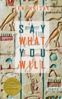 Say What You Will (Able Muse Book Award for Poetry) Cover Image