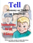 Tell Mommy or Daddy or Somebody Cover Image