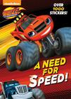 A Need for Speed! (Blaze and the Monster Machines) Cover Image