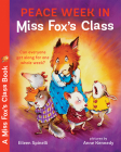 Peace Week in Miss Fox's Class Cover Image