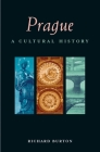 Prague: A Cultural History (Interlink Cultural Histories) Cover Image