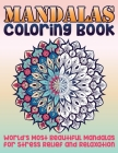 Mandala Coloring Book: World's Most Beautiful Mandalas for Stress Relief and Relaxation Cover Image