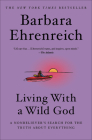 Living with a Wild God: A Nonbeliever's Search for the Truth about Everything Cover Image