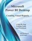 Microsoft Power BI Desktop - Creating Visual Reports Cover Image