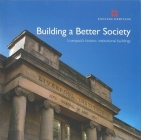 Building a Better Society: Liverpool's Historic Institutional Buildings (Informed Conservation ) Cover Image