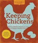Homemade Living: Keeping Chickens with Ashley English: All You Need to Know to Care for a Happy, Healthy Flock Cover Image