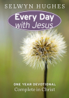 Every Day with Jesus: One Year Devotional Complete in Christ (Every Day with Jesus One-Year Devotional) Cover Image