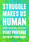 Struggle Is What Makes Us Human Cover Image