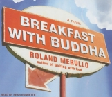 Breakfast with Buddha Cover Image