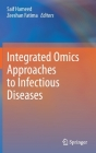 Integrated Omics Approaches to Infectious Diseases Cover Image