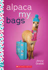 Alpaca My Bags: A Wish Novel Cover Image