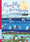 Really Richmond: A City Guide Cover Image