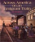Across America on an Emigrant Train Cover Image