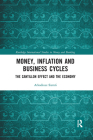 Money, Inflation and Business Cycles: The Cantillon Effect and the Economy Cover Image