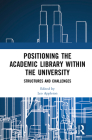 Positioning the Academic Library Within the University: Structures and Challenges Cover Image