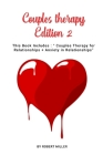 Couples therapy Edition 2: This Book Includes: Couples Therapy for Relationships + Anxiety in Relationships Cover Image