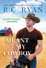 Meant to Be My Cowboy (Wranglers of Wyoming #3) Cover Image
