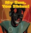 My Sun, You Shine! Cover Image