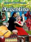 Cultural Traditions in Argentina (Cultural Traditions in My World) Cover Image