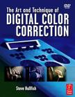The Art and Technique of Digital Color Correction [With DVD] Cover Image
