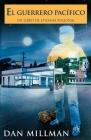 El Guerrero Pacifico: Un Libro de Epifania Personal = The Peaceful Warrior (Millman) Cover Image
