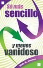 Sé Más Sencillo Y Menos Vanidoso Cover Image