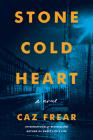 Stone Cold Heart: A Novel (A Cat Kinsella Novel #2) Cover Image