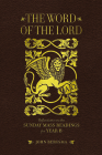 The Word of the Lord: Reflections on the Sunday Mass Readings for Year B Cover Image