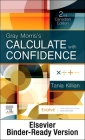 Gray Morris's Calculate with Confidence, Canadian Edition - Binder Ready Cover Image