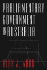Parliamentary Government in Australia Cover Image