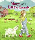 Mary Had a Little Lamb (Iza Trapani's Extended Nursery Rhymes) Cover Image