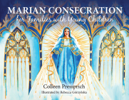 Marian Consecration for Families with Young Children Cover Image