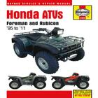 Haynes Honda ATVs: Foreman and Rubicon '95 to '11 Cover Image