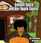 Golden Spice and Her Apple Sauce Cover Image