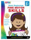 Fine Motor Skills, Ages 3 - 6 (Basic Beginnings) Cover Image