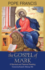The Gospel of Mark: A Spiritual and Pastoral Reading Cover Image