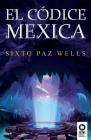 El códice mexica Cover Image