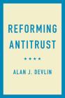 Reforming Antitrust Cover Image