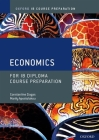 Ib Course Preparation Economics: Student Book Cover Image