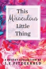 This Miraculous Little Thing Cover Image